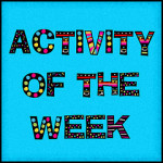 Monday's Activity of the Week