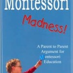 Spread Montessori Madness!
