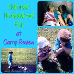 Summer Homeschool Fun at Camp Review