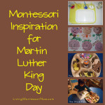 Montessori Monday – Montessori Inspiration for Martin Luther King Day