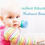Montessori Monday: Infant Education – Montessori Home Tools