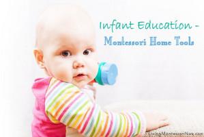 Infant Education - Montessori Home Tools