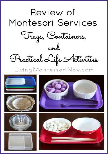 Review of Montessori Services Trays, Containers, and Practical Life Activities