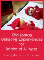 Montessori Monday – Christmas Sensory Experiences for Babies
