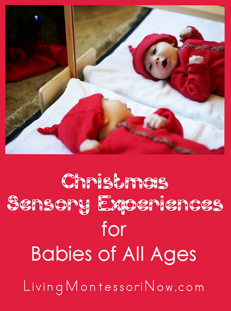 Montessori Monday – Christmas Sensory Experiences for Babies of All Ages