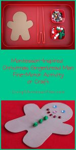 Montessori-Inspired Christmas Gingerbread Man Fine-Motor Activity or Craft