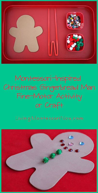 Montessori Monday – Christmas Gingerbread Man Fine-Motor Activity or Craft