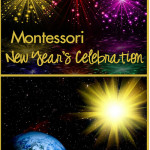 Montessori Monday – Montessori New Year's Celebration