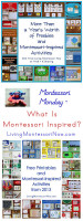 Montessori Monday - What Is Montessori Inspired