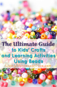 The Ultimate Guide to Kids' Crafts and Activities Using Beads