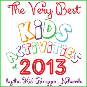 The Very Best Kids Activities of 2013