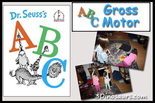 Dr. Seuss's ABCs - Gross Motor (Image from 3 Dinosaurs)