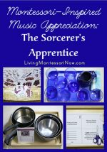 Montessori-Inspired Music Appreciation: The Sorcerer's Apprentice