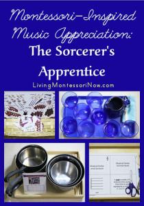 Montessori-Inspired Music Appreciation - The Sorcerer's Apprentice
