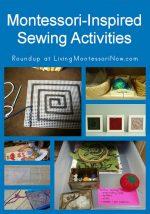 Montessori Monday – Montessori-Inspired Sewing Activities