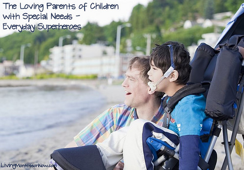 The Loving Parents of Children with Special Needs - Everyday Superheroes
