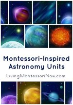 Montessori Monday – Montessori-Inspired Astronomy Units