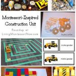 Montessori-Inspired Construction Unit