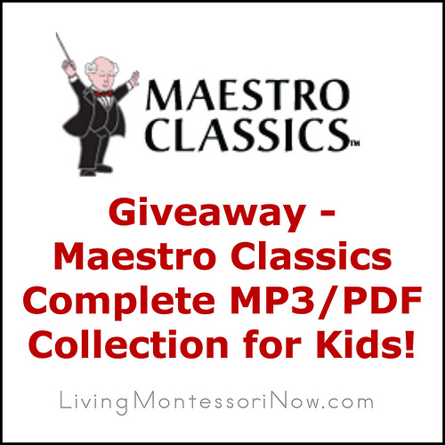 Giveaway - Maestro Classics 11-MP3-PDF Collection for Kids
