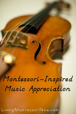 Montessori-Inspired Music Appreciation