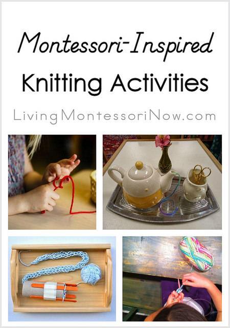 Montessori Monday – Montessori-Inspired Knitting Activities