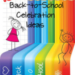 100+ Back-to-School Celebration Ideas