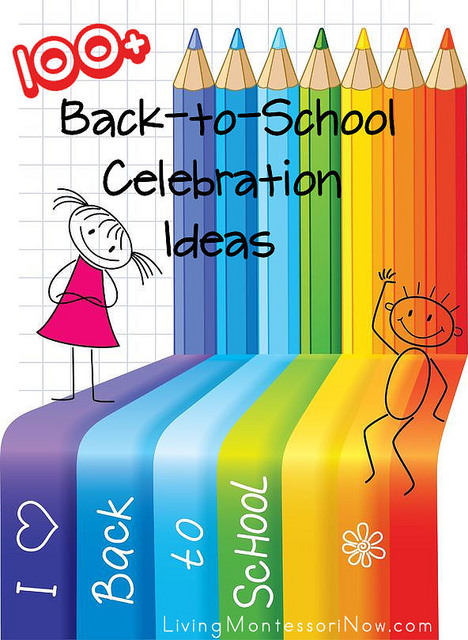 100+ Bck-to-School Celebration Ideas