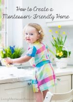 Montessori Monday – How to Create a Montessori-Friendly Home