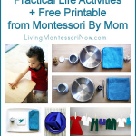 Montessori Monday – Practical Life Activities + Free Printable from Montessori By Mom