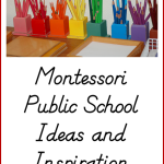 Montessori Public School Ideas and Inspiration