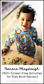 Banana Playdough {150+ Screen-Free Activities for Kids Book Review}
