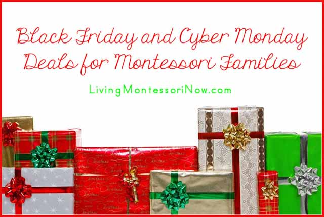 Black Friday and Cyber Monday Deals for Montessori Families