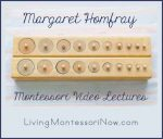 Montessori Monday – Free Margaret Homfray Montessori Video Lectures