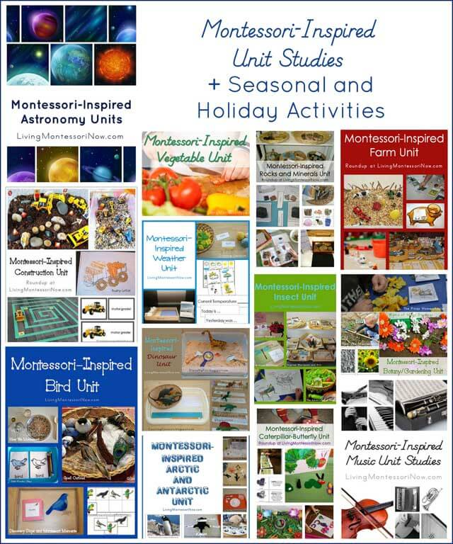 Montessori-Inspired Unit Studies + Seasonal and Holiday Activities