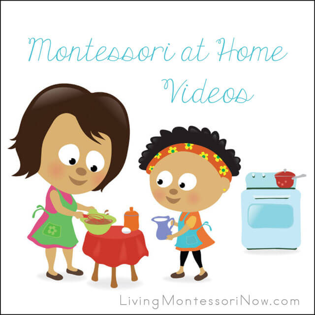 Montessori at Home Videos