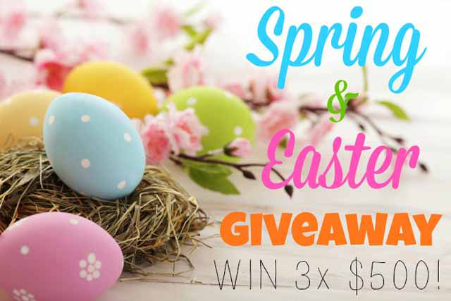 Spring & Easter Giveaway - 3 $500 Cash Prizes! WW