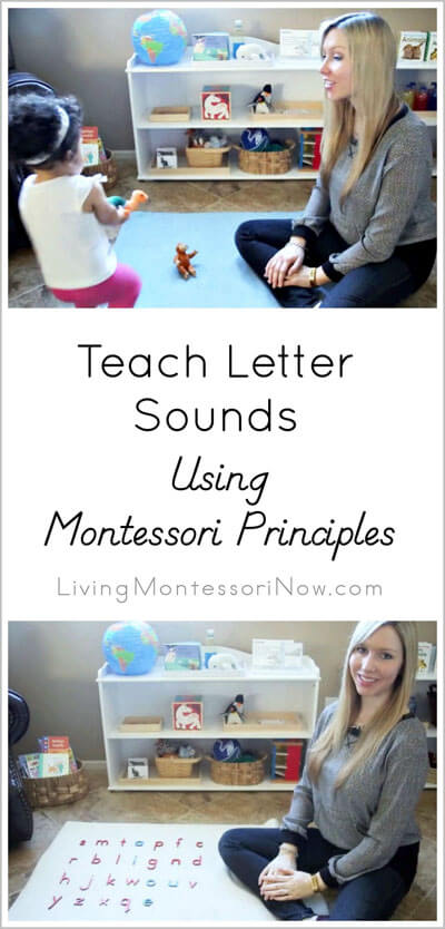 Teach Letter Sounds to Your Child Using Montessori Principles