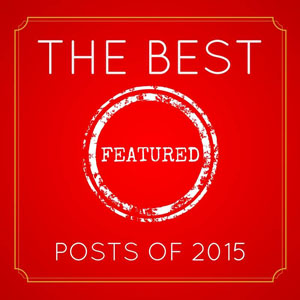 The Best Featured Posts of 2015