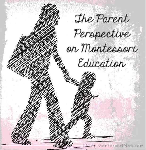 Montessori Monday – The Parent Perspective on Montessori Education