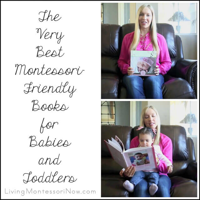 Montessori Monday – The Very Best Montessori-Friendly Books for Babies and Toddlers