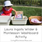 Montessori Monday – Laura Ingalls Wilder and Montessori Washboard Activity
