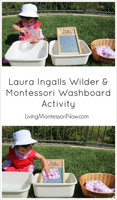 Laura Ingalls Wilder and Montessori Washboard Activity