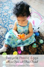 Montessori Monday – Recycle Plastic Eggs with an Open and Close Basket