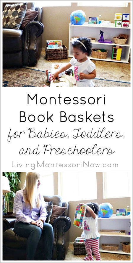 Montessori Book Baskets for Babies, Toddlers, and Preschoolers
