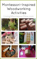 Montessori-Inspired Woodworking Activities