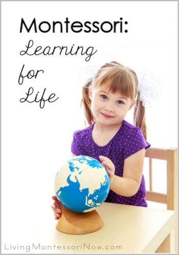 Montessori - Learning for Life