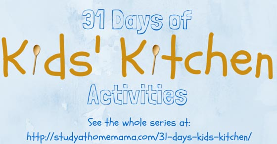 31 Days of Kids Kitchen Activities