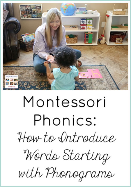 Montessori Phonics: How to Introduce Words Starting with Phonograms