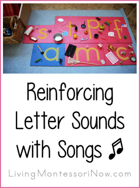 Montessori Monday – Reinforcing Letter Sounds with Phonics Songs