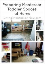 Montessori Monday – Preparing Montessori Toddler Spaces at Home